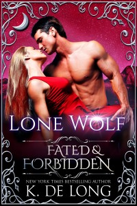 Fated and Forbidden - Katie de Long - Lone Wolf SMALL